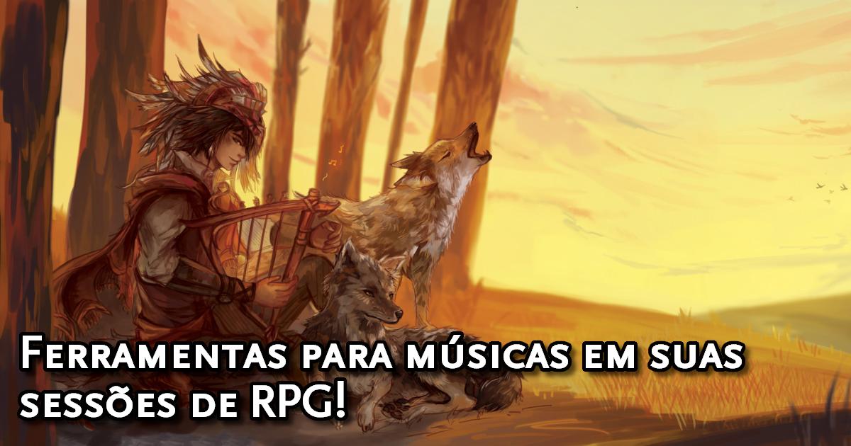 Ferramentas de músicas para sessões de RPG