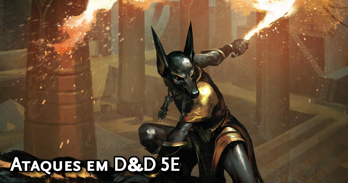 Como funcionam os ataques em D&D 5E