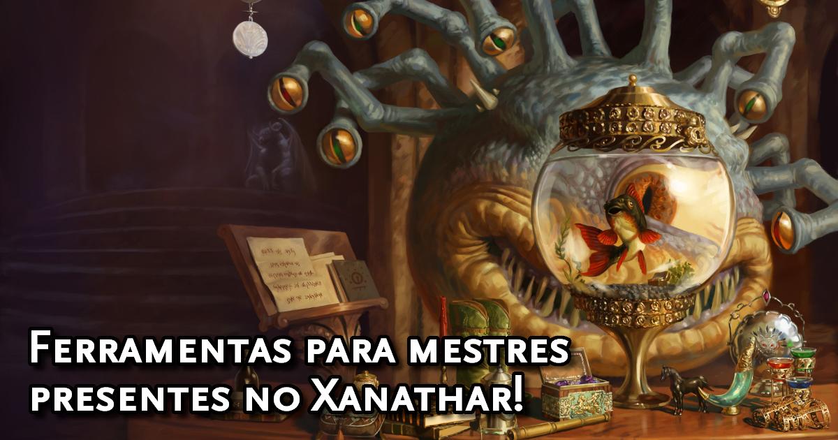 Conteúdos para Mestres do Xanathar's Guide to Everything