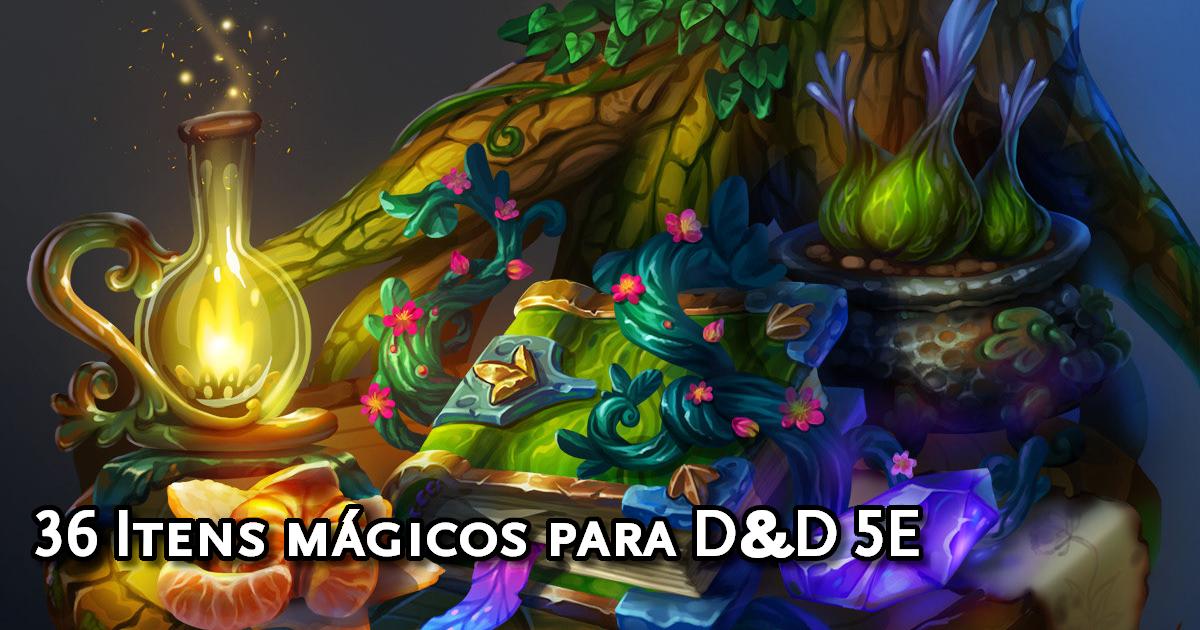 Itens mágicos para Dungeons & Dragons 5ª Edição