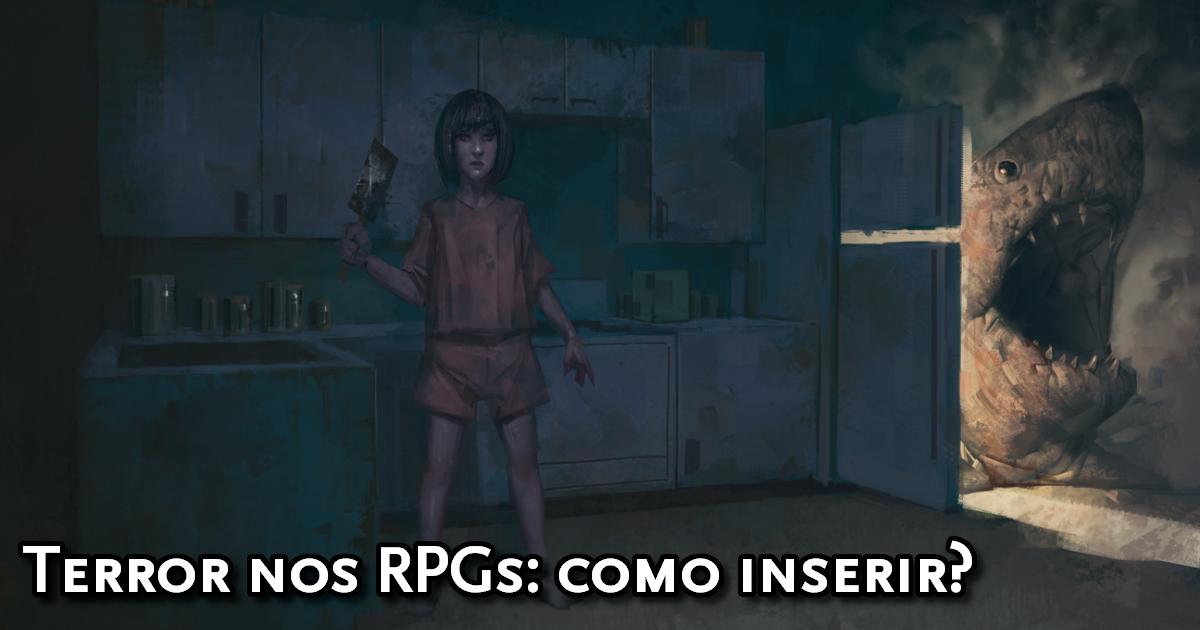 Como inserir terrror nos RPGs