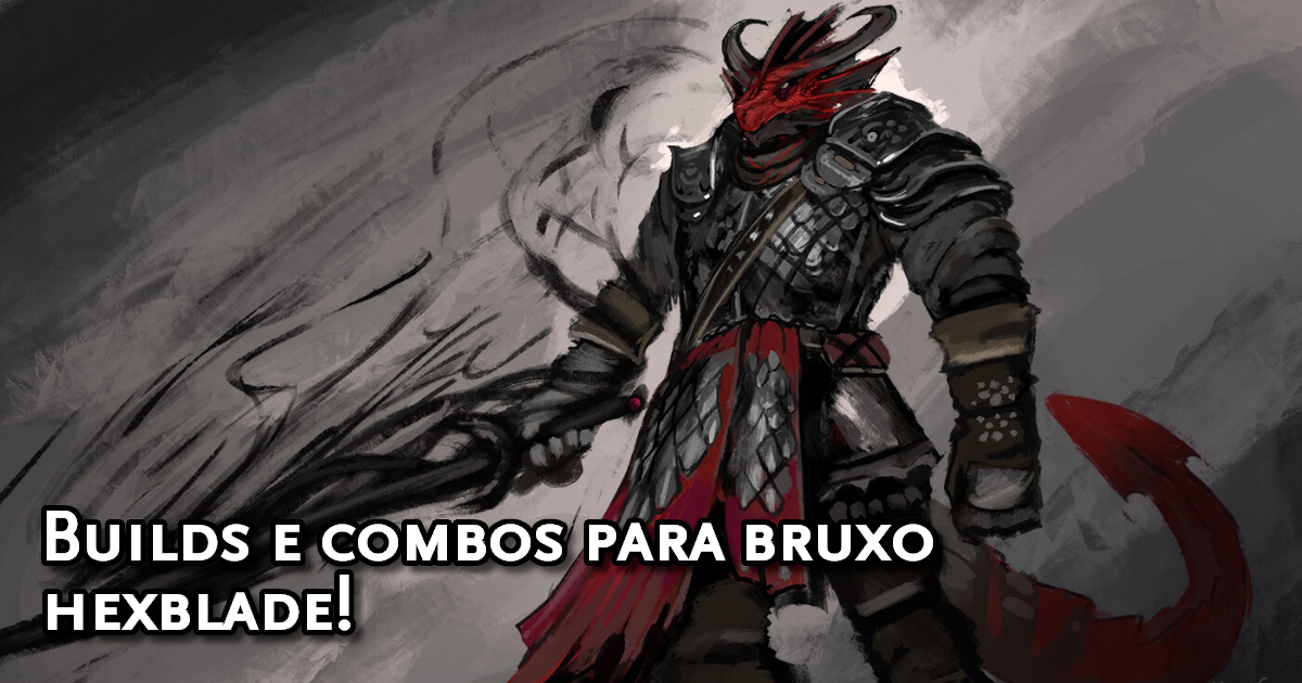 Builds Bruxo Hexblade