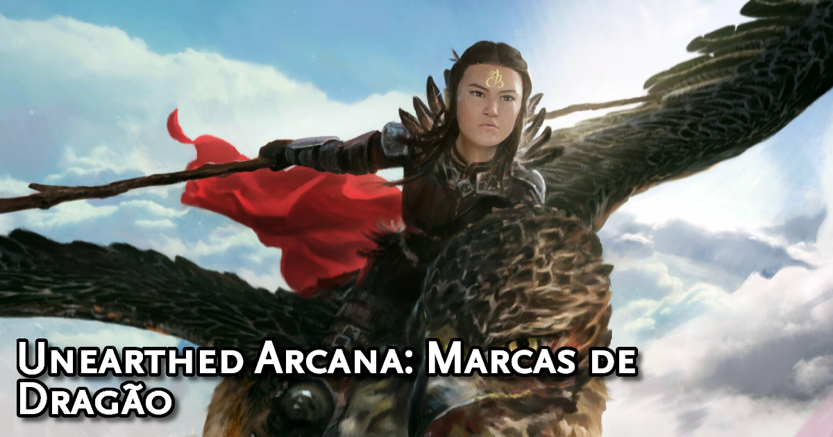 Unearthed Arcana Dragonmarks Traduzida
