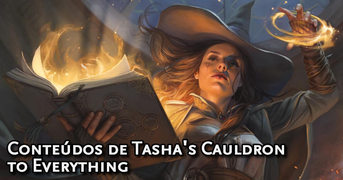 O que tem em Tasha's Cauldron to Everything