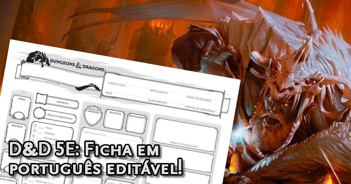 Ficha Oficial D&D 5ª Edição em português editável