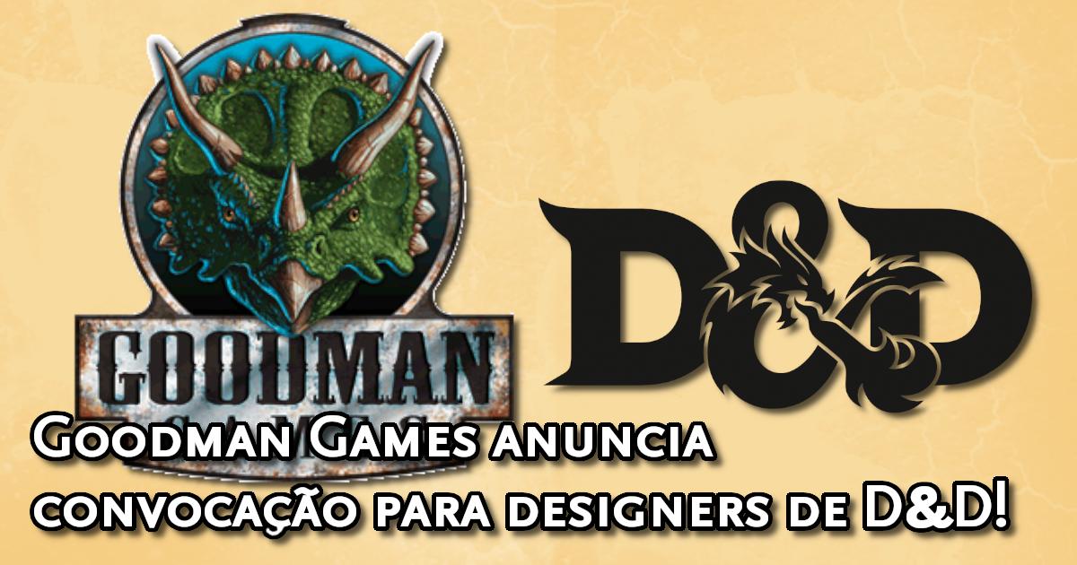 Goodman Games anuncia convocação para escritores de D&D