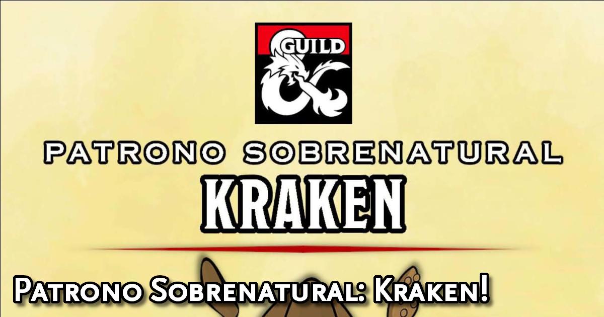 Patrono Transcendental - Kraken