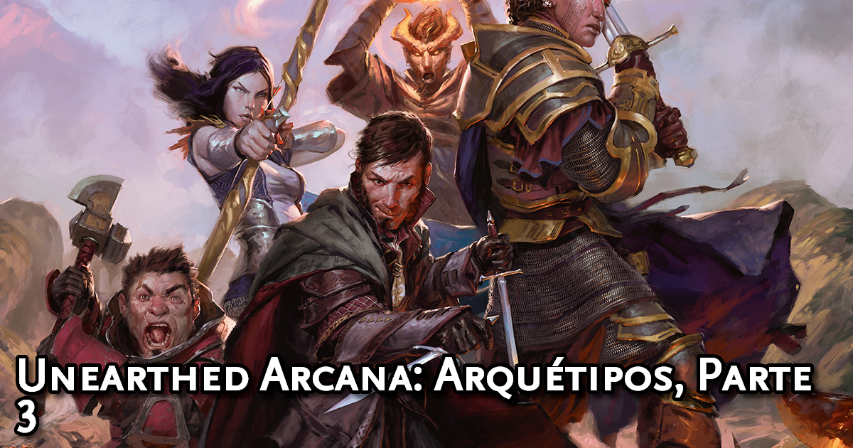 Unearthed Arcana Subclasses, Part 3