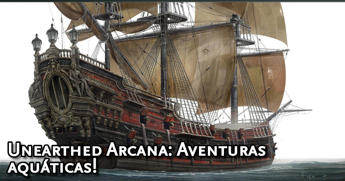 Unearthed Arcana Waterborne Adventures
