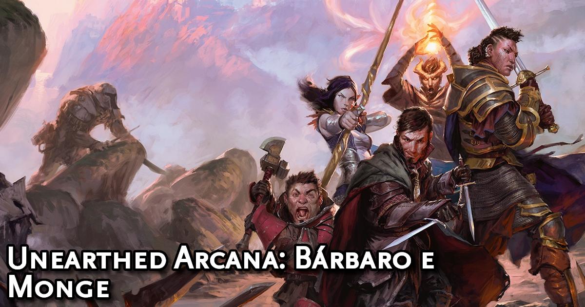 Unearthed Arcana Barbarian and Monk Traduzida