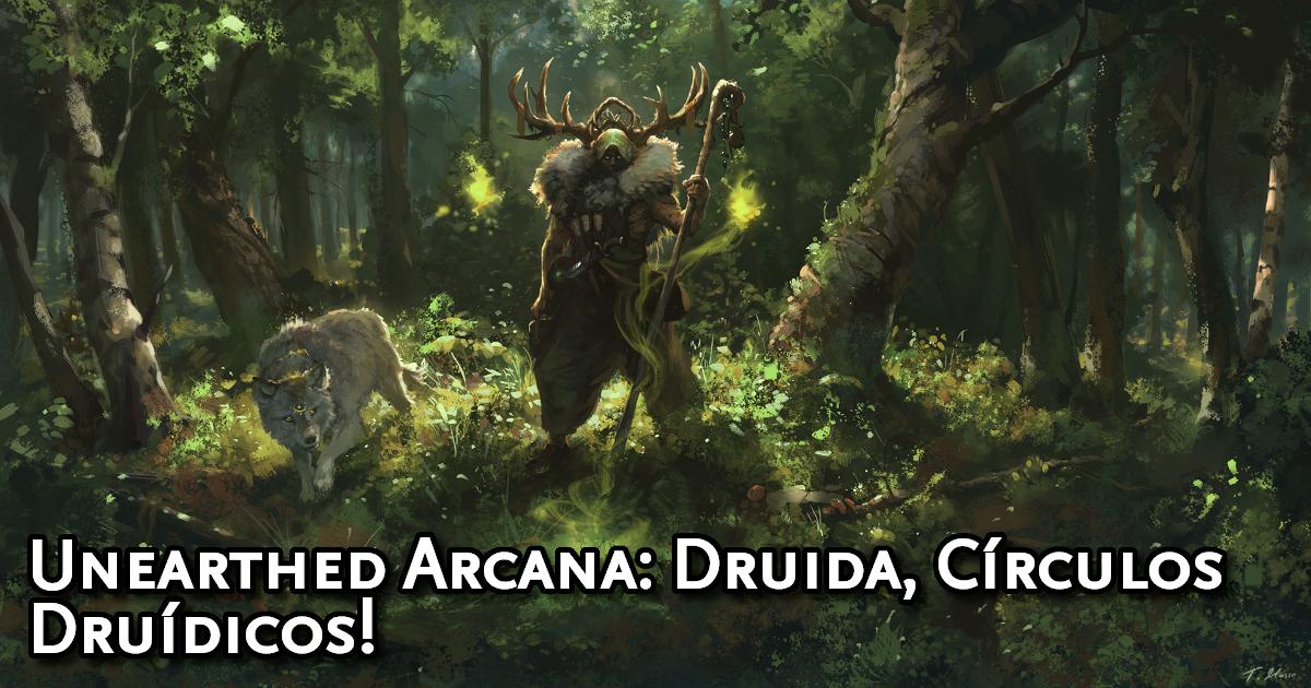 Unearthed Arcana Druid Traduzida