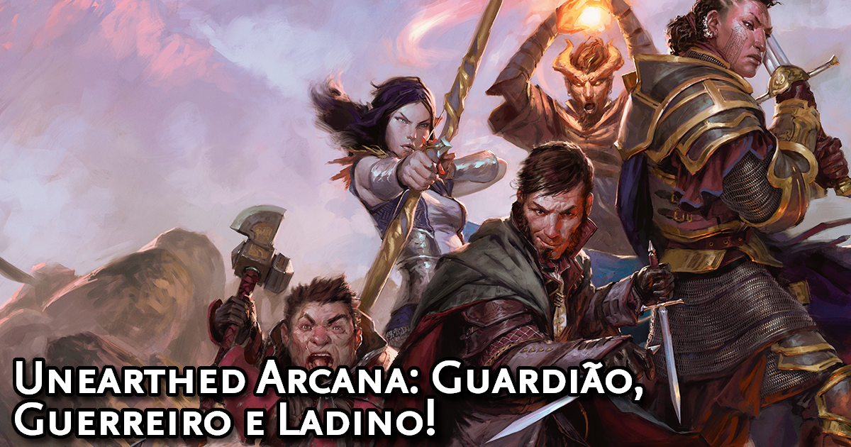Unearthed Arcana Fighter, Ranger and Rogue Traduzida