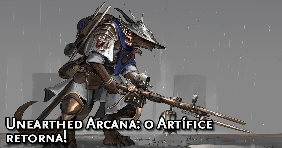 Unearthed Arcana The Artificer Returns Traduzida