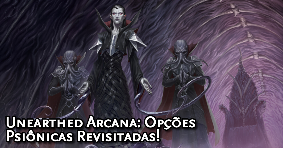 Unearthed Arcana Psionic Options Revisited