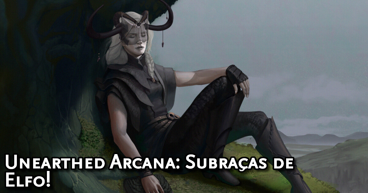 Unearthed Arcana Elf Subraces Traduzida