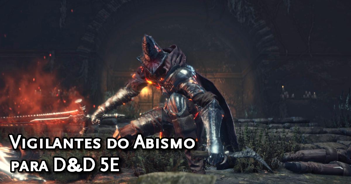 Abyss Watchers para D&D 5E