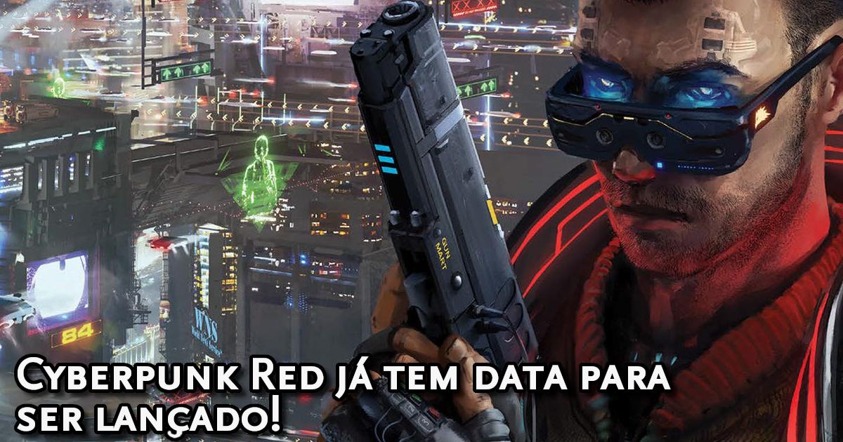 Data de lançamento Cyberpunk Red