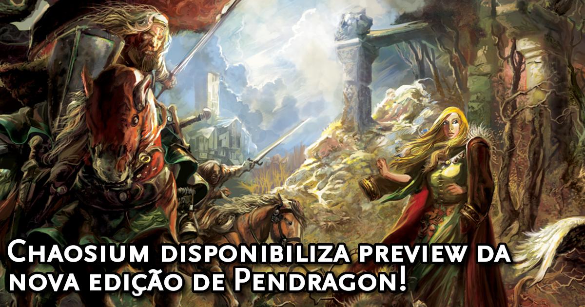 Preview Pendragon 6ª Edição