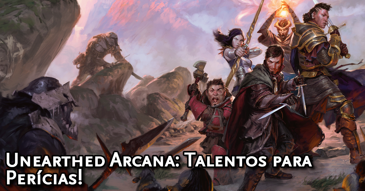 Unearthed Arcana Feats for Skills Traduzida