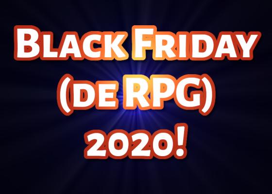 Black Friday RPG