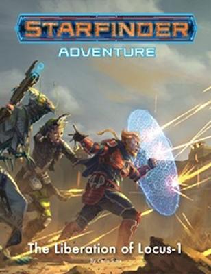 Starfinder Adventure - The Liberation of Locus-1