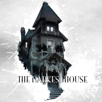 The Darkest House Kickstarter