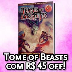 Tome of Beasts em promoção
