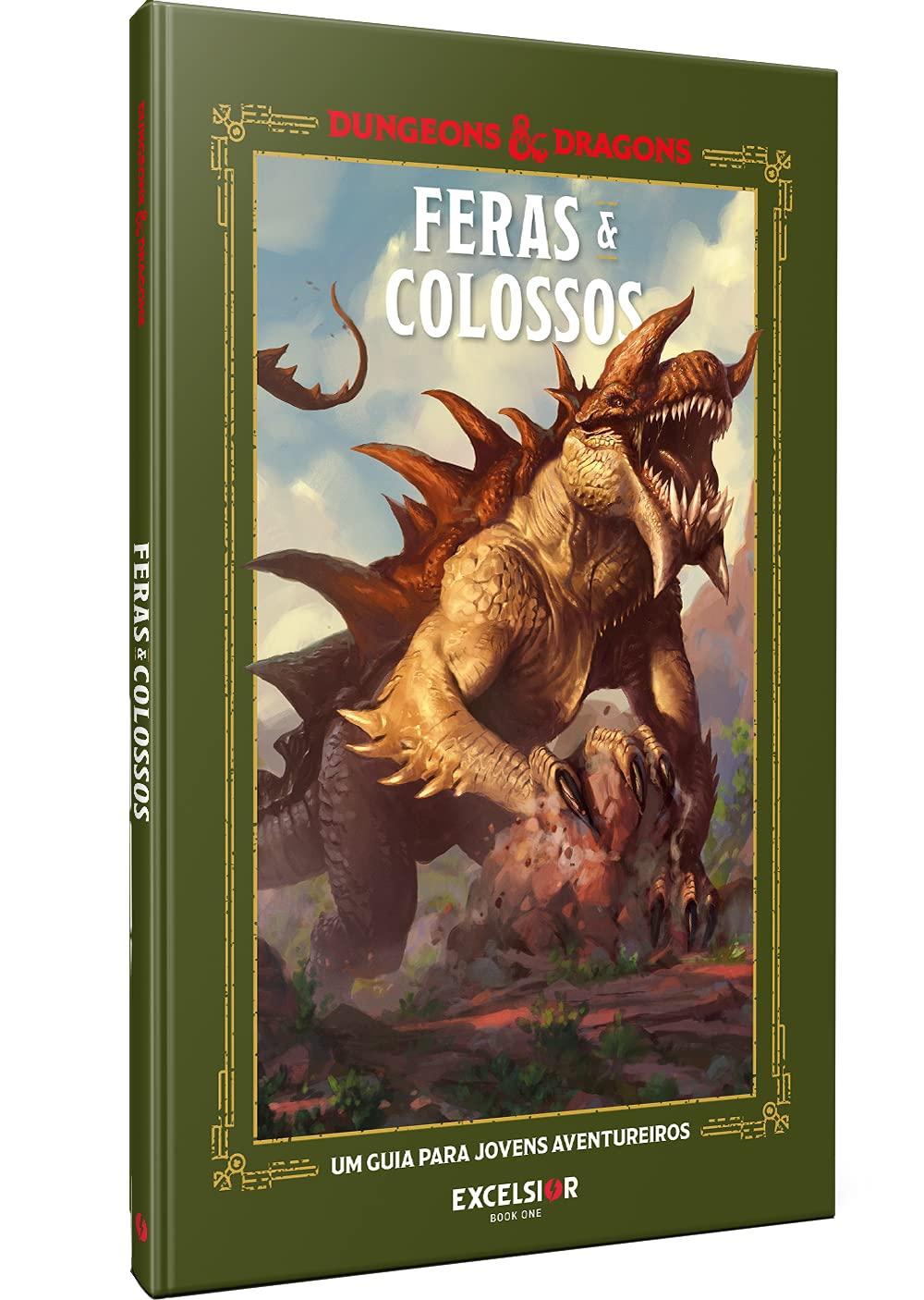 Feras & Colossos